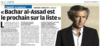 "Bernard-Henry Levy, who boasted of having embroiled France in the war on Libya to serve Israel's interests, told ""Le Parisien"" that he has a hit list of countries."