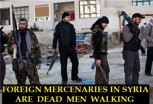 FOREIGN MERCENARIES IN SYRIA ARE DEAD MEN WALKING-22