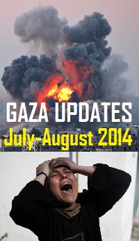 "Gaza Live Updates 2014: ""Protective Edge Op."""