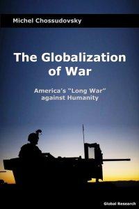 Globalization-of-war-front-cover-michel-chossudovsky