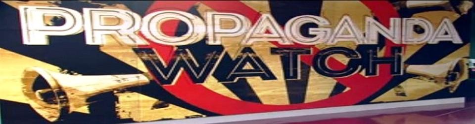 propaganda-watch-990x260