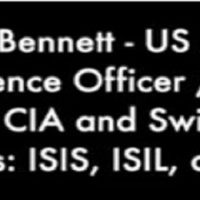 Project Camelot ~ Scott Bennett : Cia, Swiss Banks Fund DAESH-IS ~ Stop Swiss CIA-Bank's in Funding Terror Genocide Against Syria