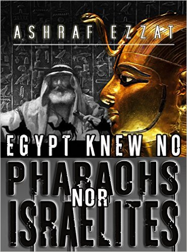 egypt-knew-no-pharaohs-nor-israelites