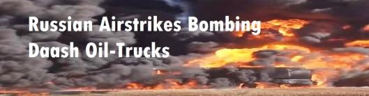russian-airstrike-7-bombing-daash-oil-trucks-990-260