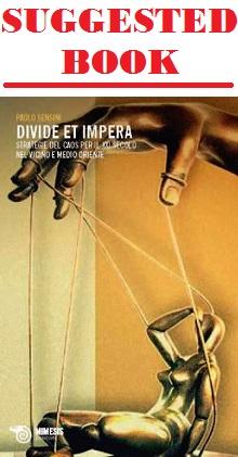 Divide et Impera: Strategie del Caos per il XXI secolo nel Vicino e Medio Oriente