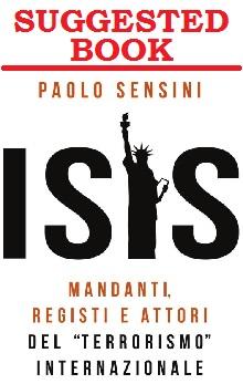 ISIS, Mandanti Registi Attori del Terrorismo Internazionale